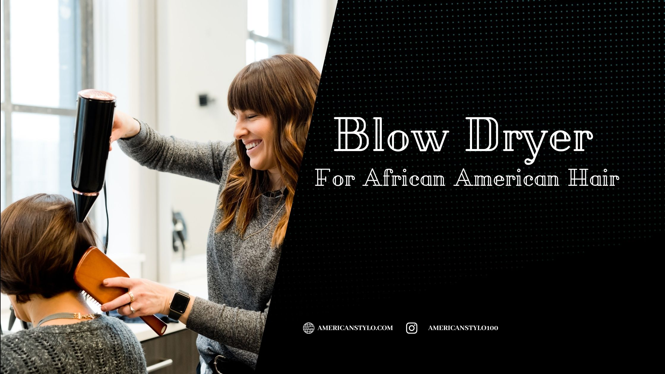 Best Blow Dryer for African American Hair