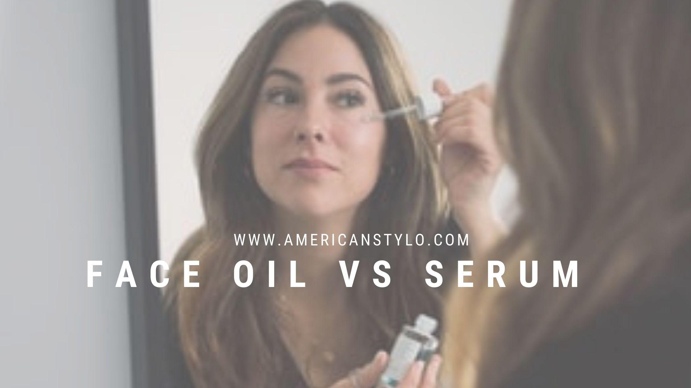 face oil vs serum