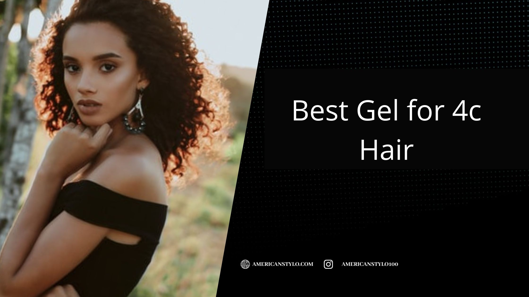 Best Gel for 4c Hair